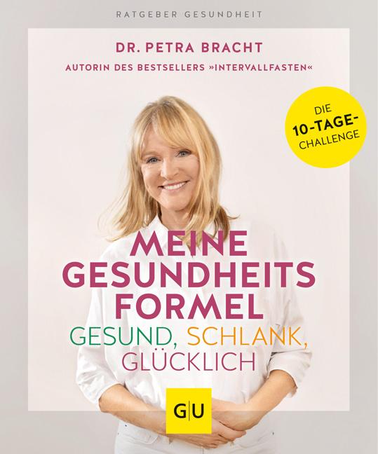 Meine Gesundheitsformel - Dr. Petra Bracht - Buch-Cover